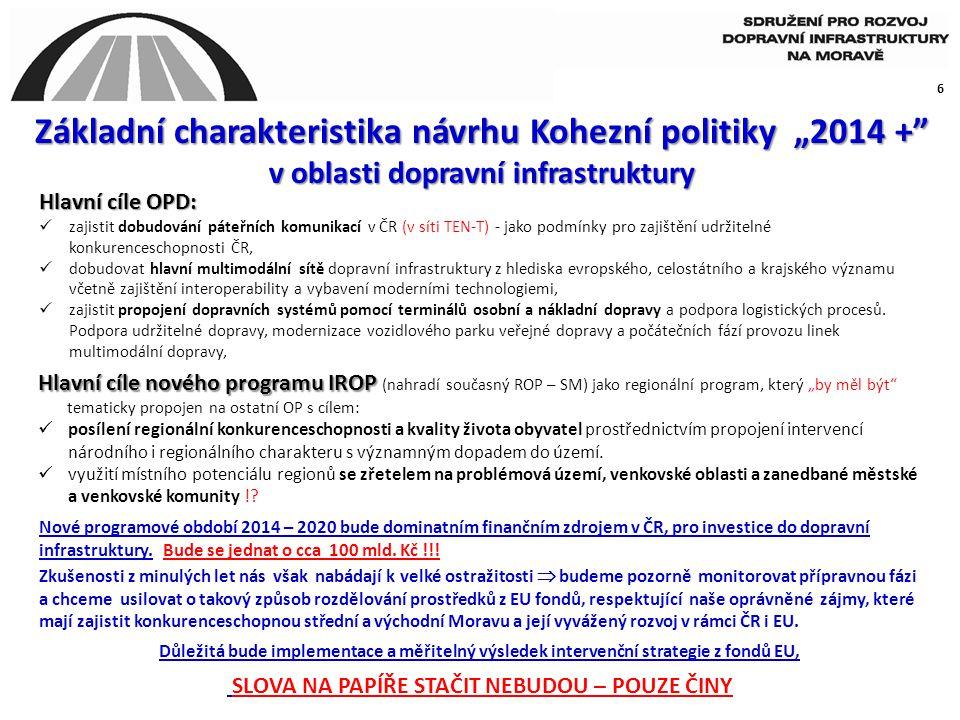 """Základní charakteristika návrhu Kohezní politiky """"2014 +"""