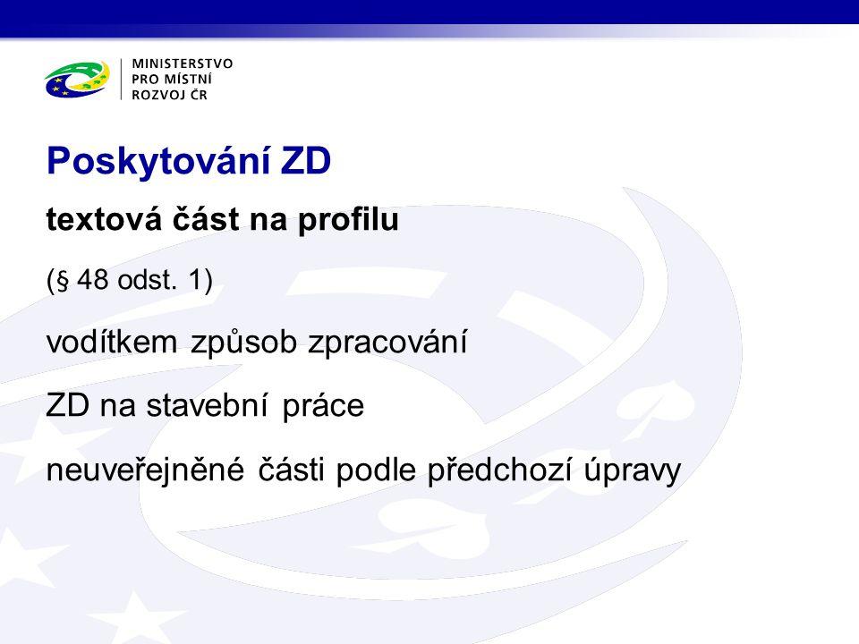 Poskytování ZD textová část na profilu vodítkem způsob zpracování