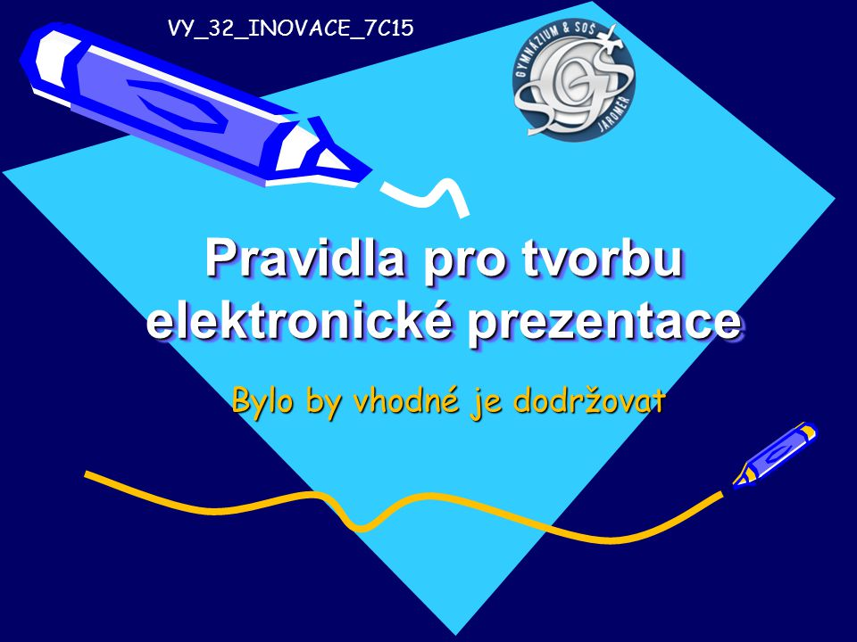 Pravidla pro tvorbu elektronické prezentace