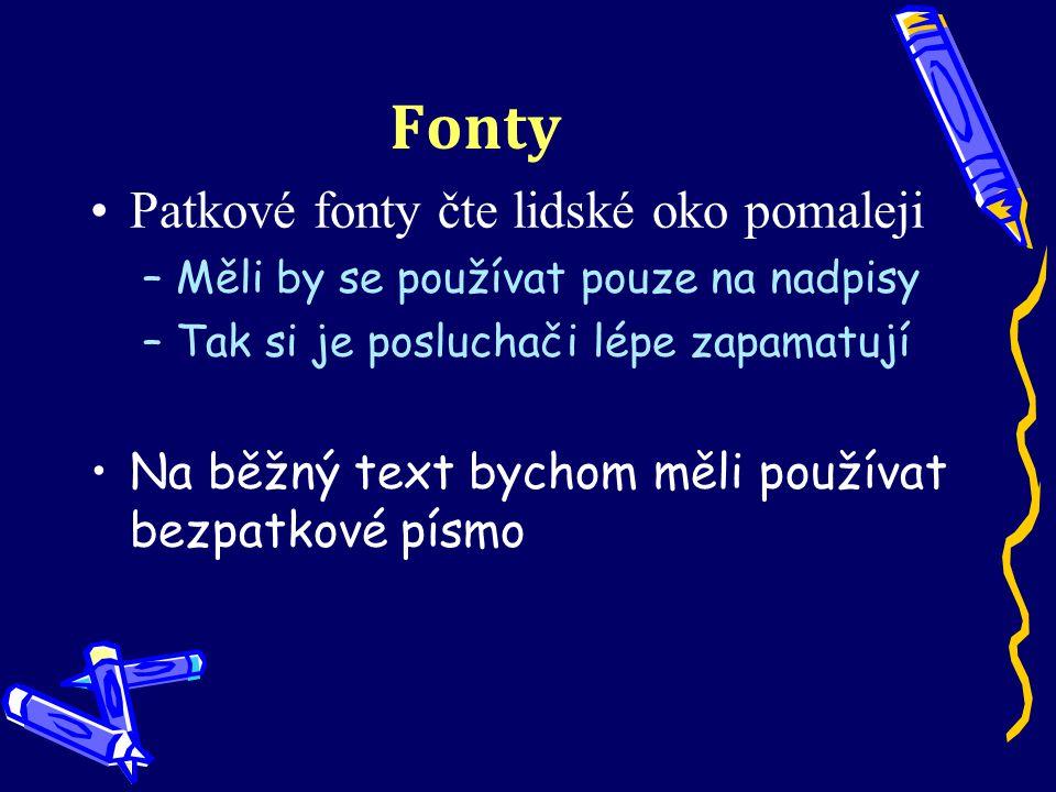 Fonty Patkové fonty čte lidské oko pomaleji