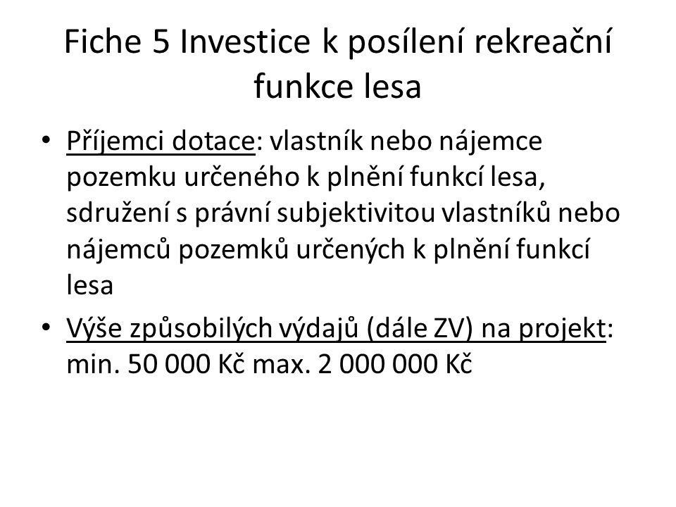 Fiche 5 Investice k posílení rekreační funkce lesa