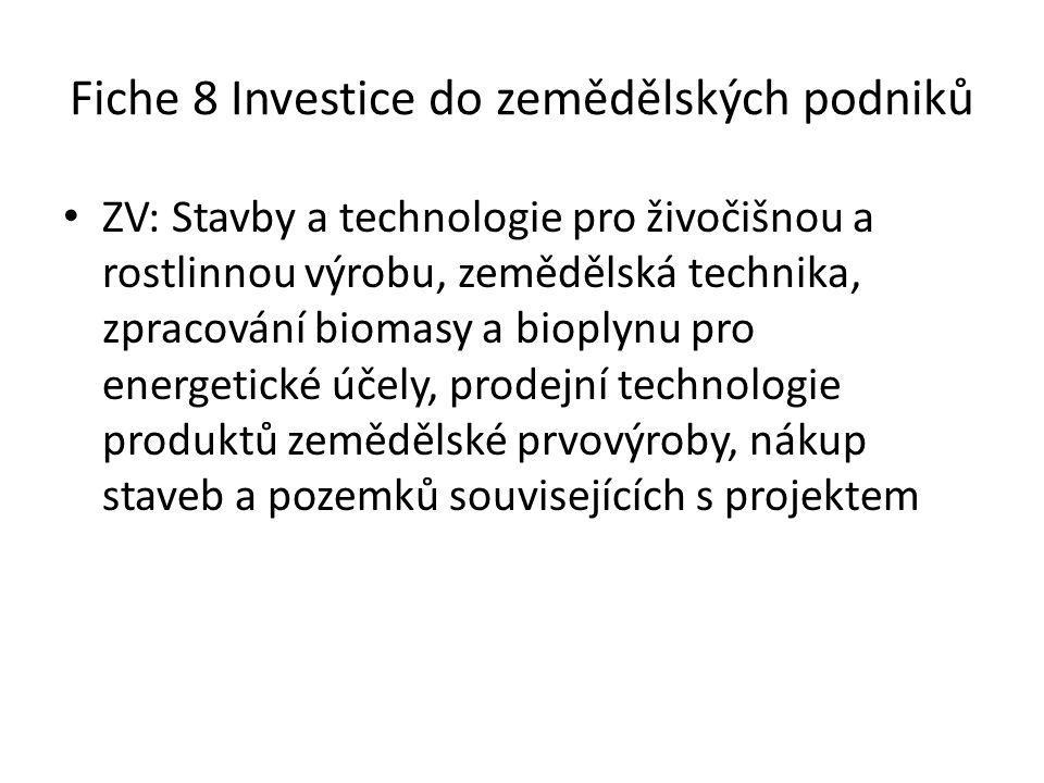Fiche 8 Investice do zemědělských podniků