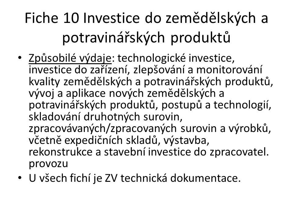 Fiche 10 Investice do zemědělských a potravinářských produktů