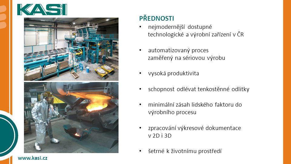 Přednosti nejmodernější dostupné technologické a výrobní zařízení v ČR