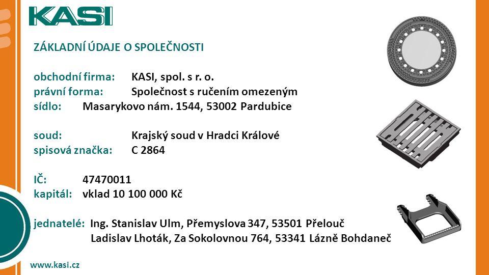 Základní údaje o společnosti obchodní firma: KASI, spol. s r. o.