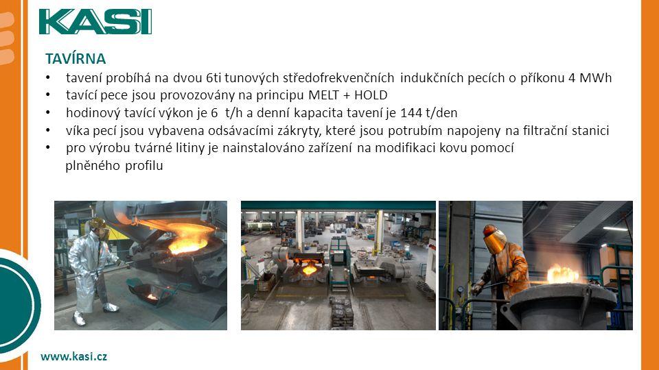 TAVÍRNA tavení probíhá na dvou 6ti tunových středofrekvenčních indukčních pecích o příkonu 4 MWh.