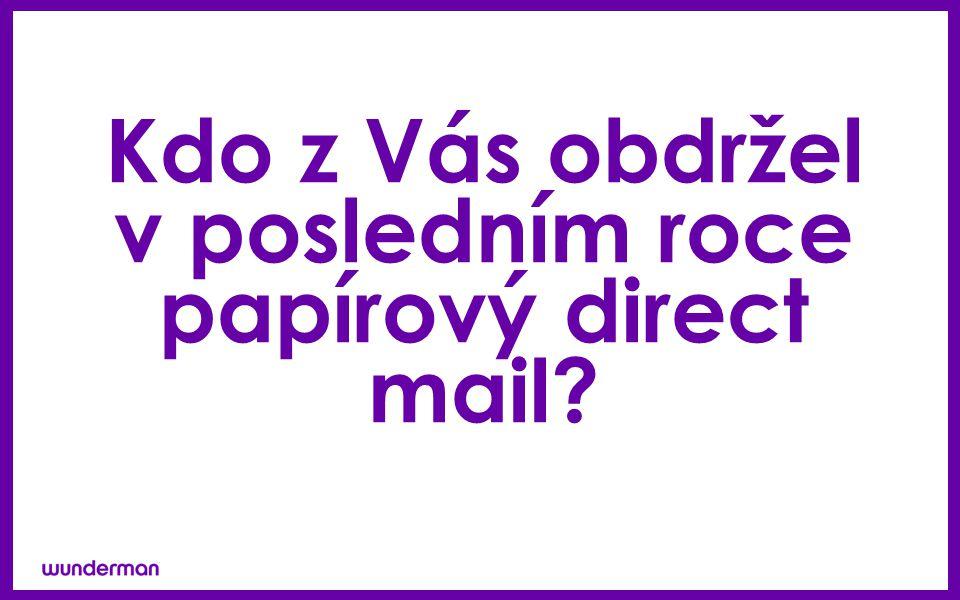 Kdo z Vás obdržel v posledním roce papírový direct mail