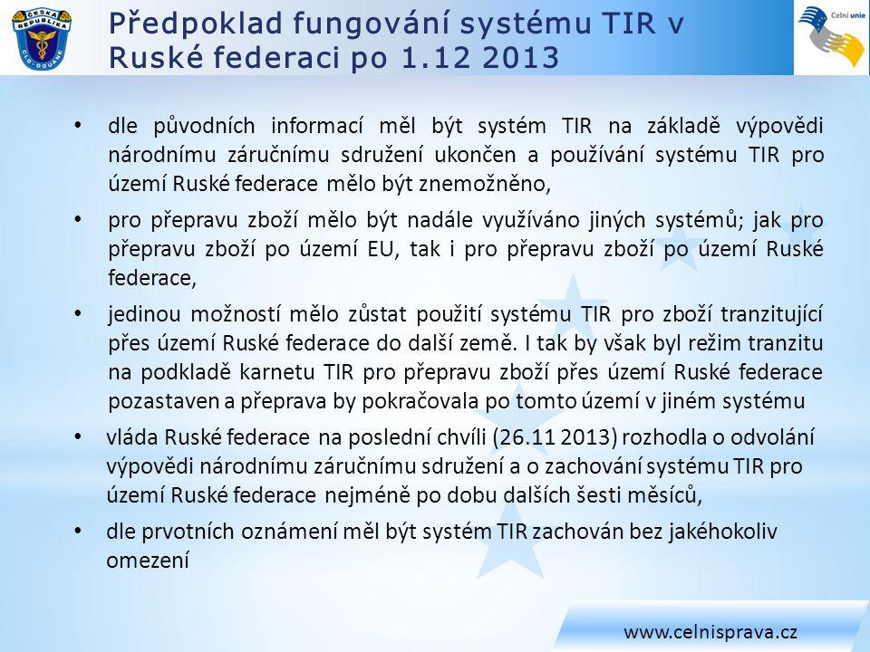 Předpoklad fungování systému TIR v Ruské federaci po 1.12 2013
