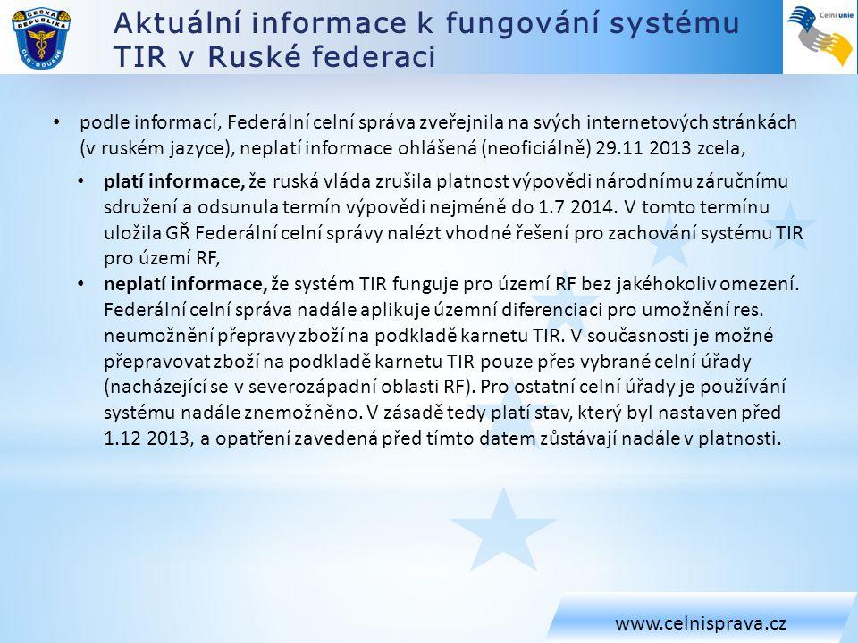 Aktuální informace k fungování systému TIR v Ruské federaci