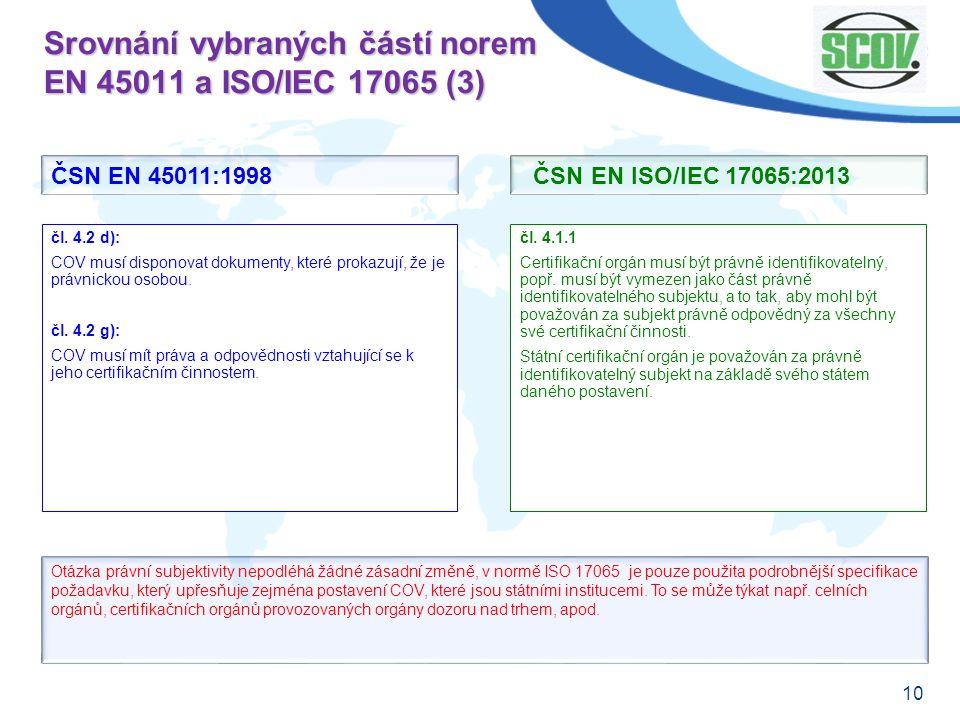 Srovnání vybraných částí norem EN 45011 a ISO/IEC 17065 (3)