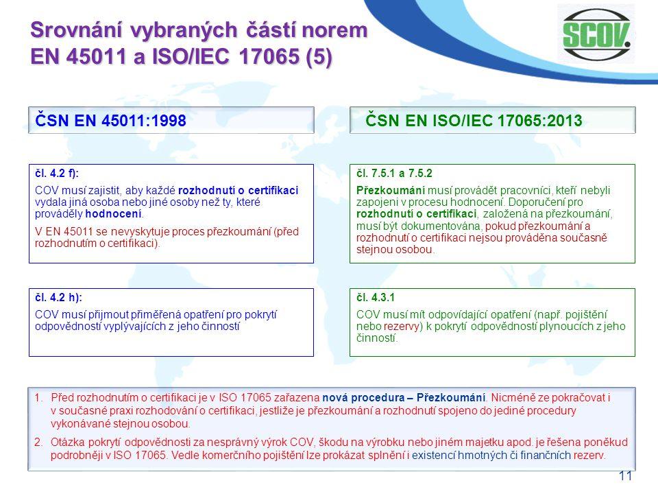 Srovnání vybraných částí norem EN 45011 a ISO/IEC 17065 (5)