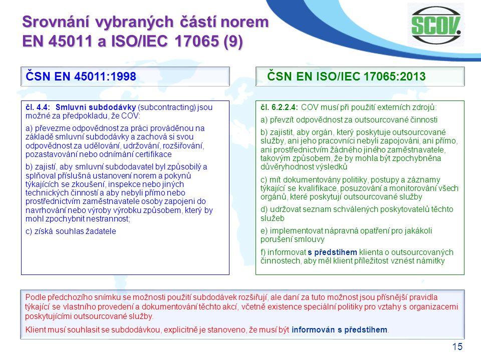 Srovnání vybraných částí norem EN 45011 a ISO/IEC 17065 (9)