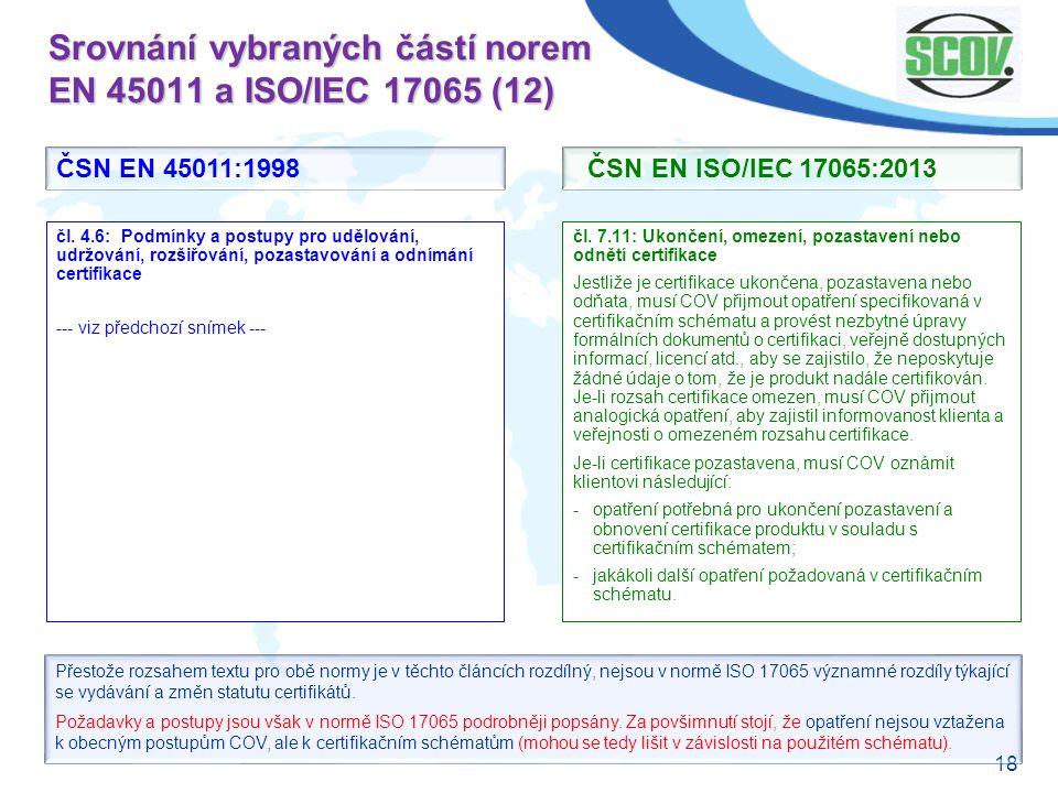 Srovnání vybraných částí norem EN 45011 a ISO/IEC 17065 (12)