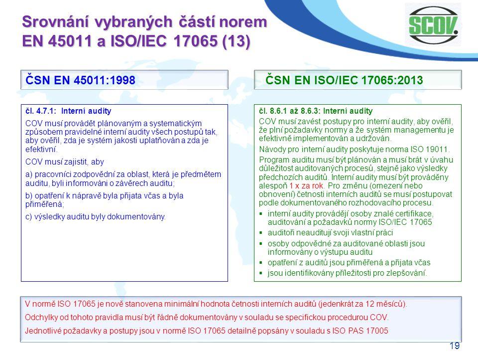 Srovnání vybraných částí norem EN 45011 a ISO/IEC 17065 (13)