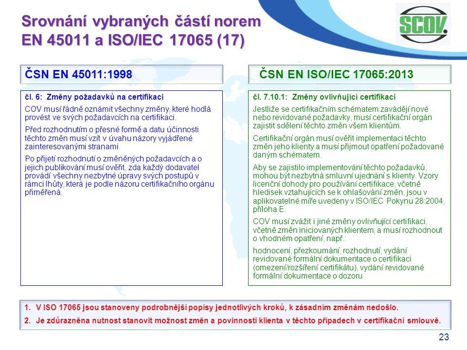 Srovnání vybraných částí norem EN 45011 a ISO/IEC 17065 (17)