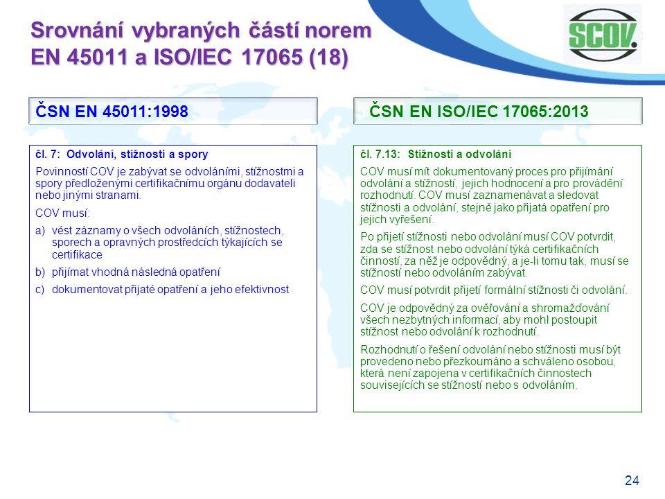 Srovnání vybraných částí norem EN 45011 a ISO/IEC 17065 (18)