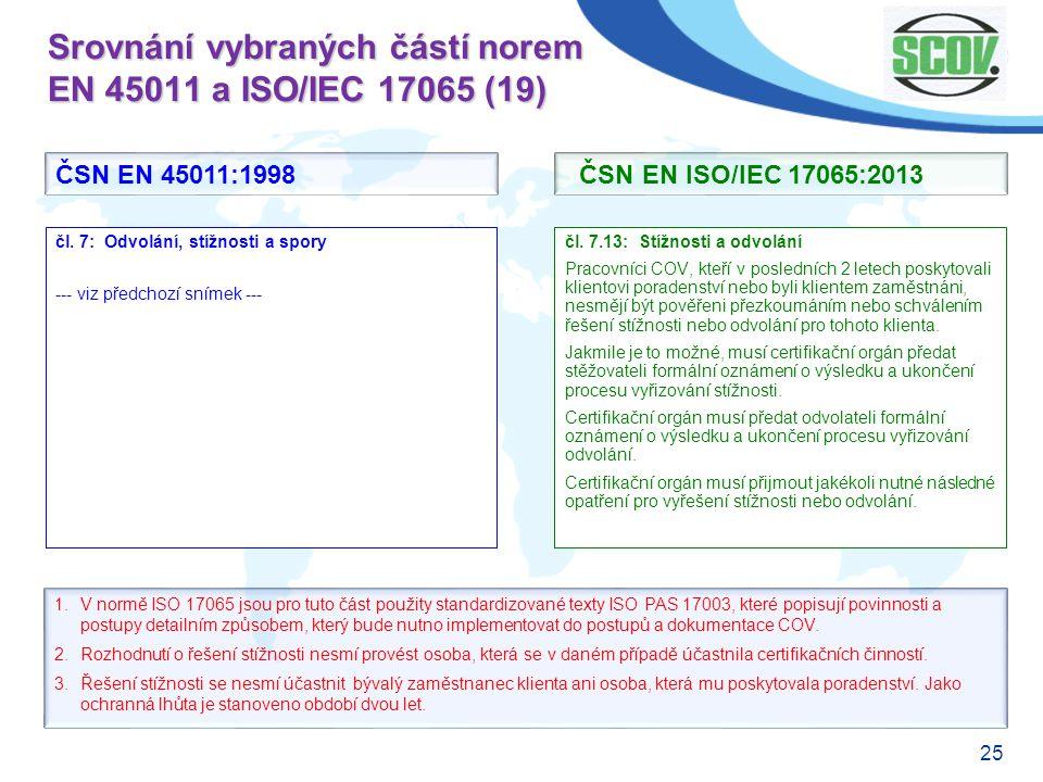 Srovnání vybraných částí norem EN 45011 a ISO/IEC 17065 (19)