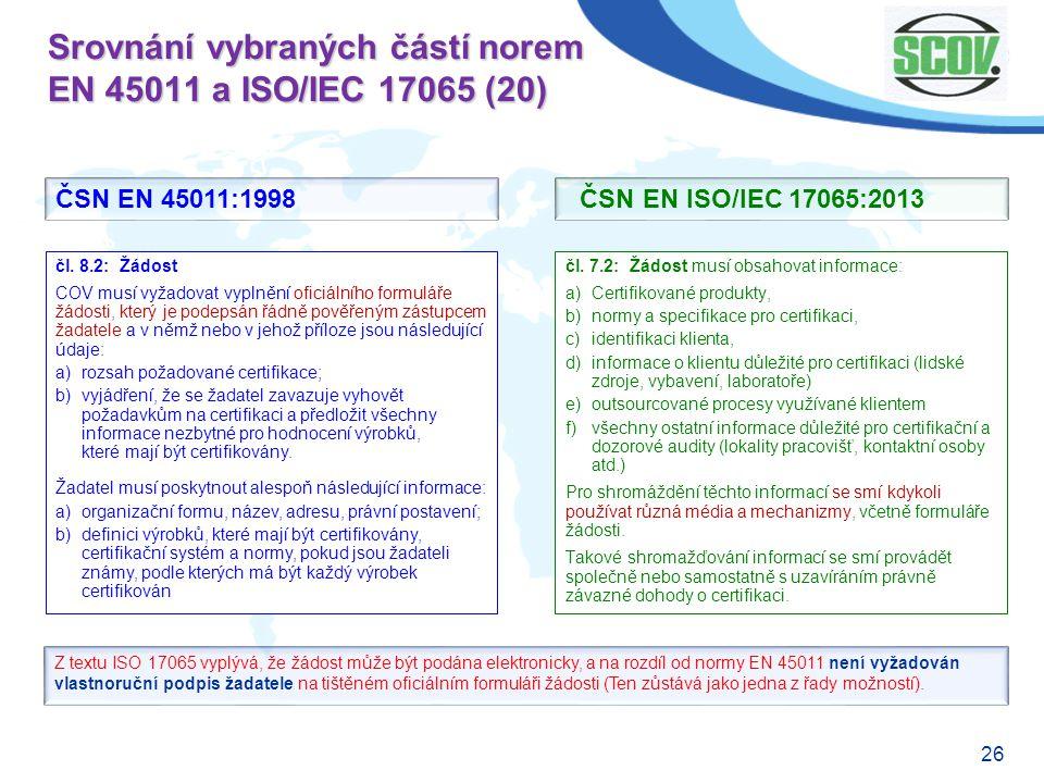 Srovnání vybraných částí norem EN 45011 a ISO/IEC 17065 (20)