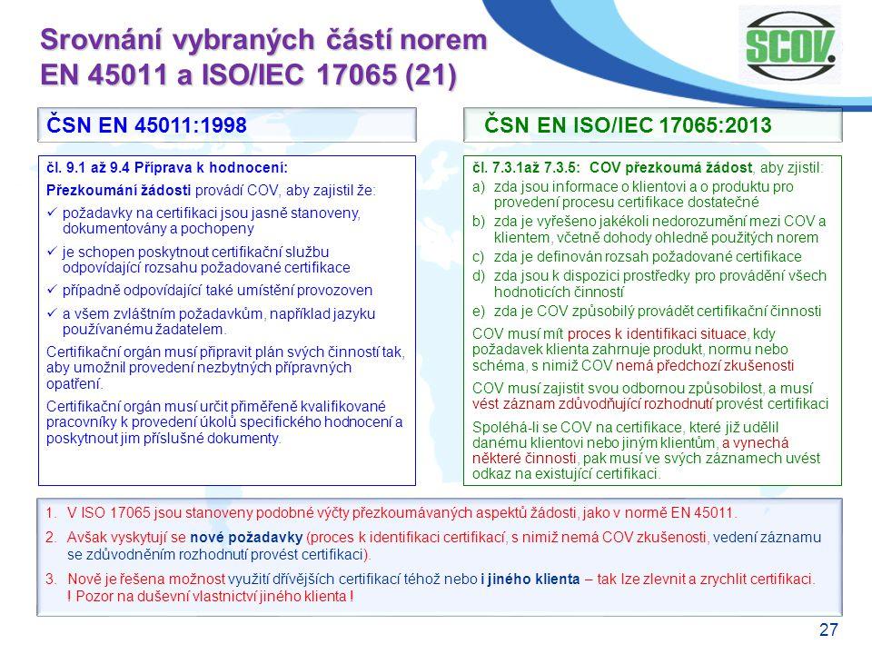Srovnání vybraných částí norem EN 45011 a ISO/IEC 17065 (21)