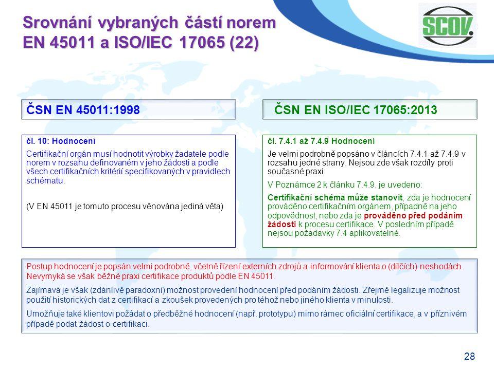 Srovnání vybraných částí norem EN 45011 a ISO/IEC 17065 (22)