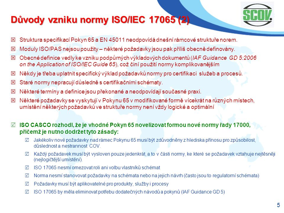 Důvody vzniku normy ISO/IEC 17065 (2)