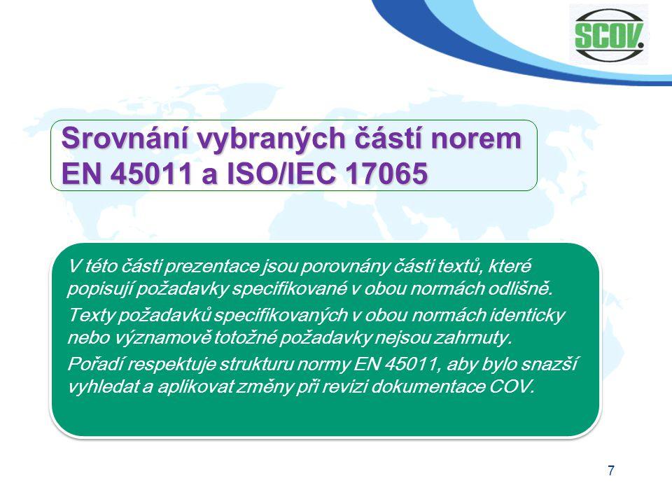 Srovnání vybraných částí norem EN 45011 a ISO/IEC 17065