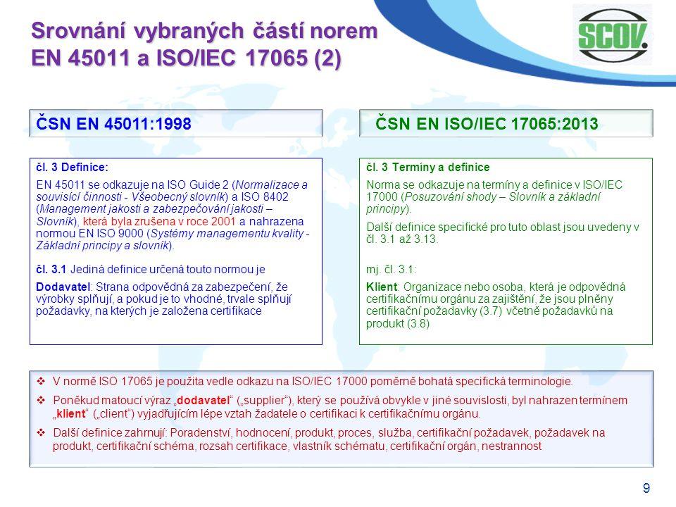 Srovnání vybraných částí norem EN 45011 a ISO/IEC 17065 (2)