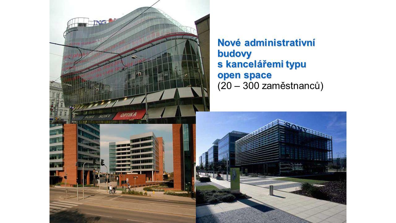 Nové administrativní budovy s kancelářemi typu open space (20 – 300 zaměstnanců)