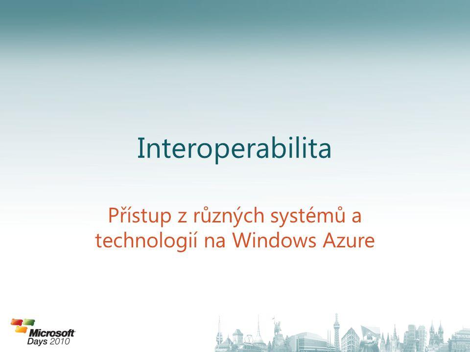 Přístup z různých systémů a technologií na Windows Azure