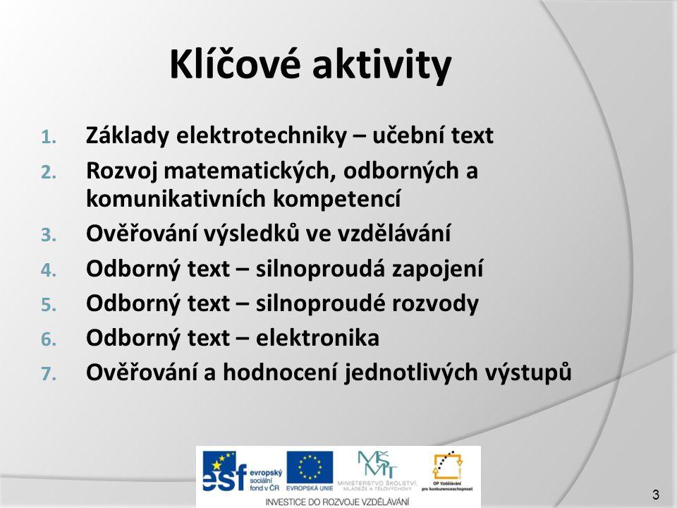 Klíčové aktivity Základy elektrotechniky – učební text