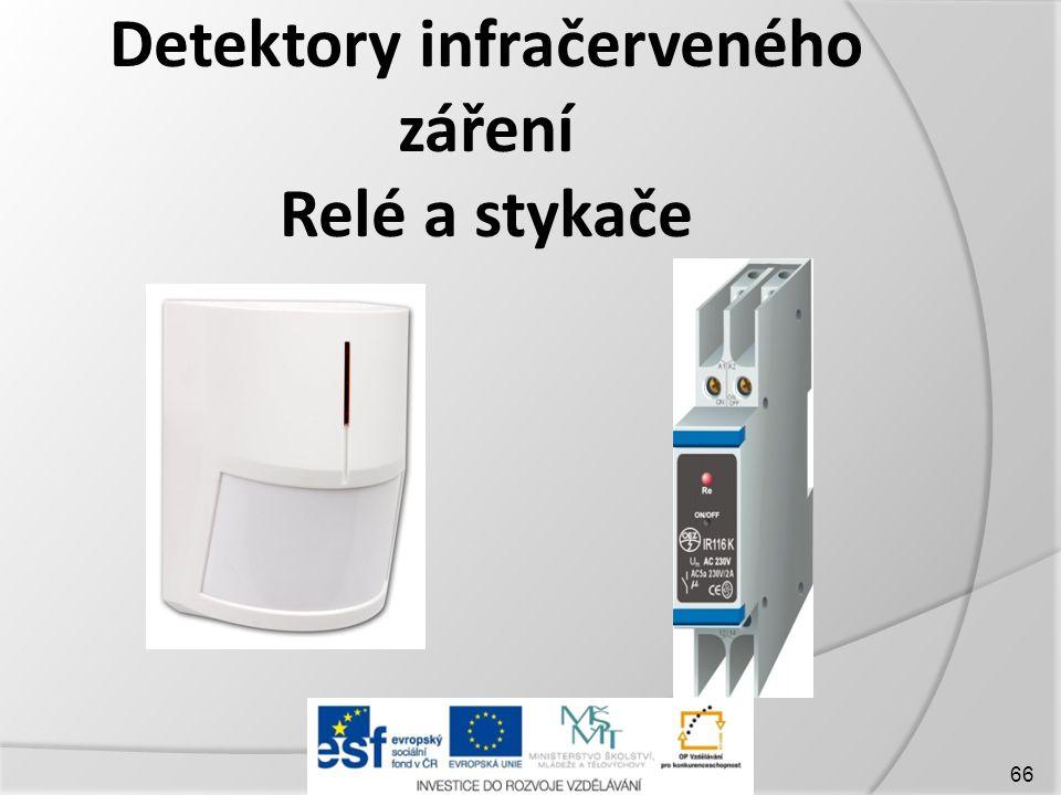Detektory infračerveného záření Relé a stykače