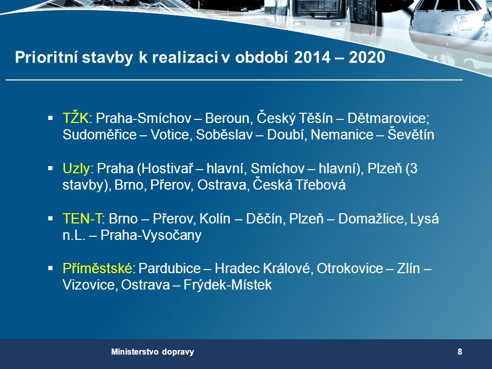 Prioritní stavby k realizaci v období 2014 – 2020