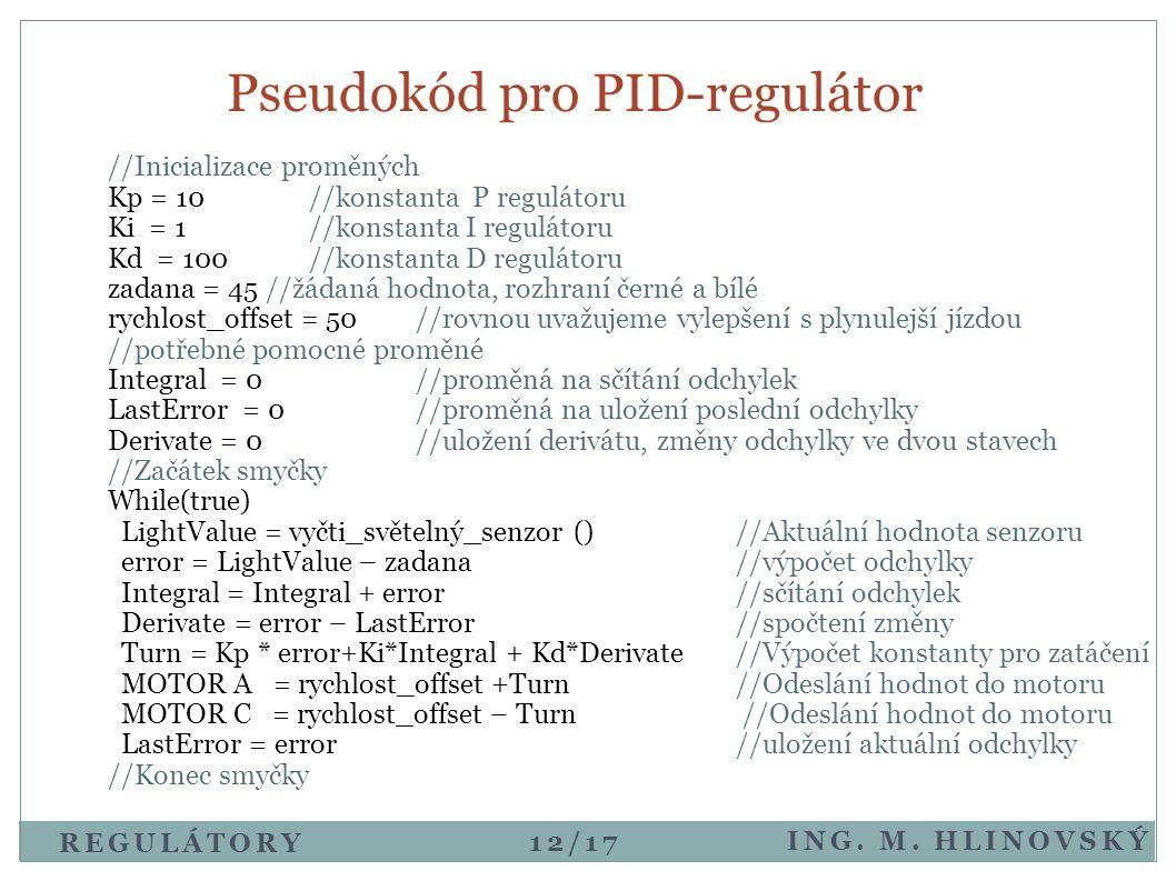 Pseudokód pro PID-regulátor