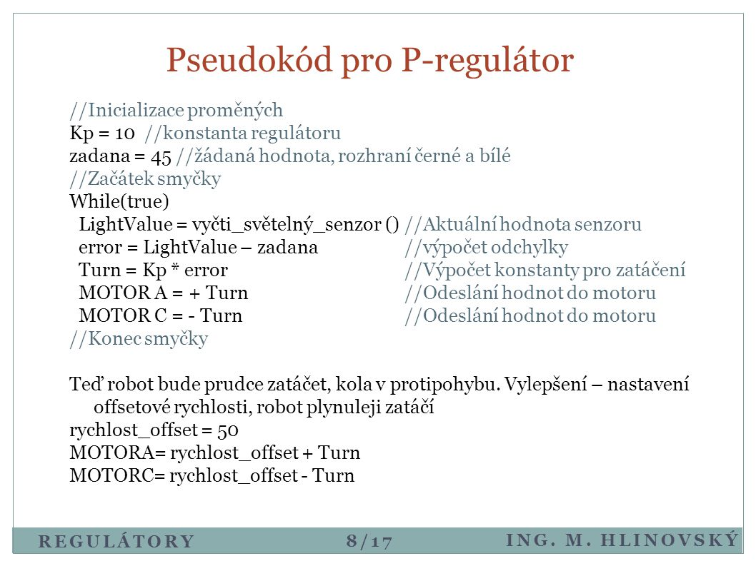 Pseudokód pro P-regulátor