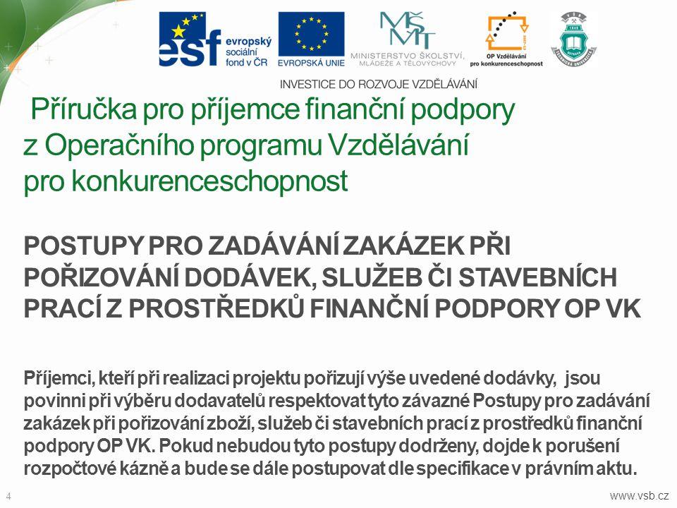 Příručka pro příjemce finanční podpory z Operačního programu Vzdělávání pro konkurenceschopnost