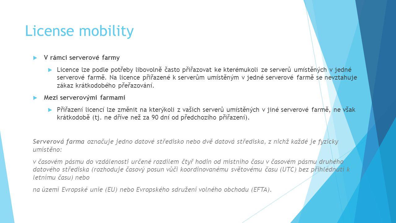 License mobility V rámci serverové farmy