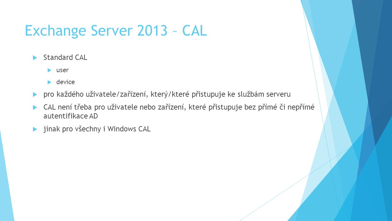 Exchange Server 2013 – CAL Standard CAL