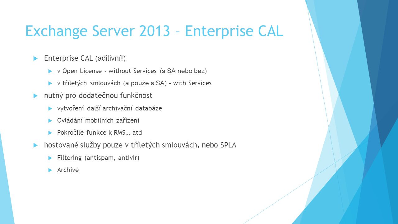Exchange Server 2013 – Enterprise CAL