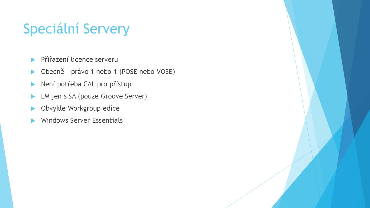 Speciální Servery Přiřazení licence serveru
