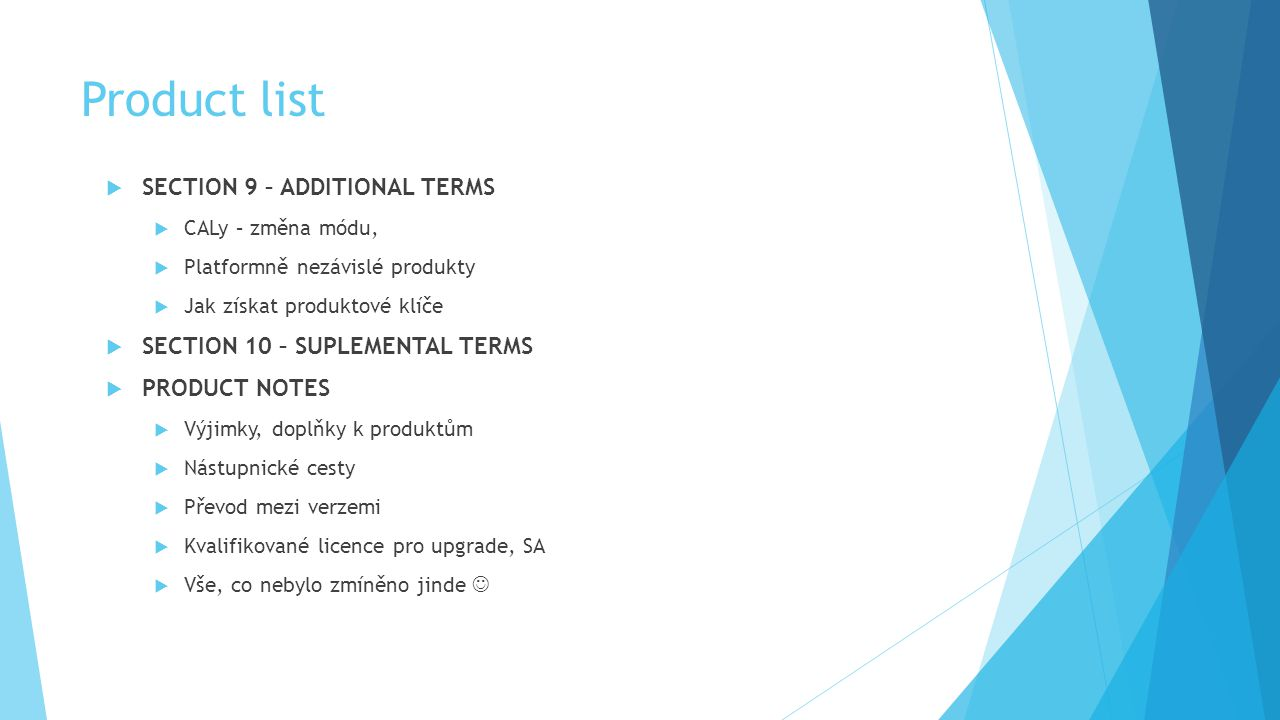 Product list SECTION 9 – additional terms