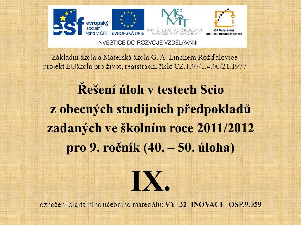 IX. Řešení úloh v testech Scio z obecných studijních předpokladů