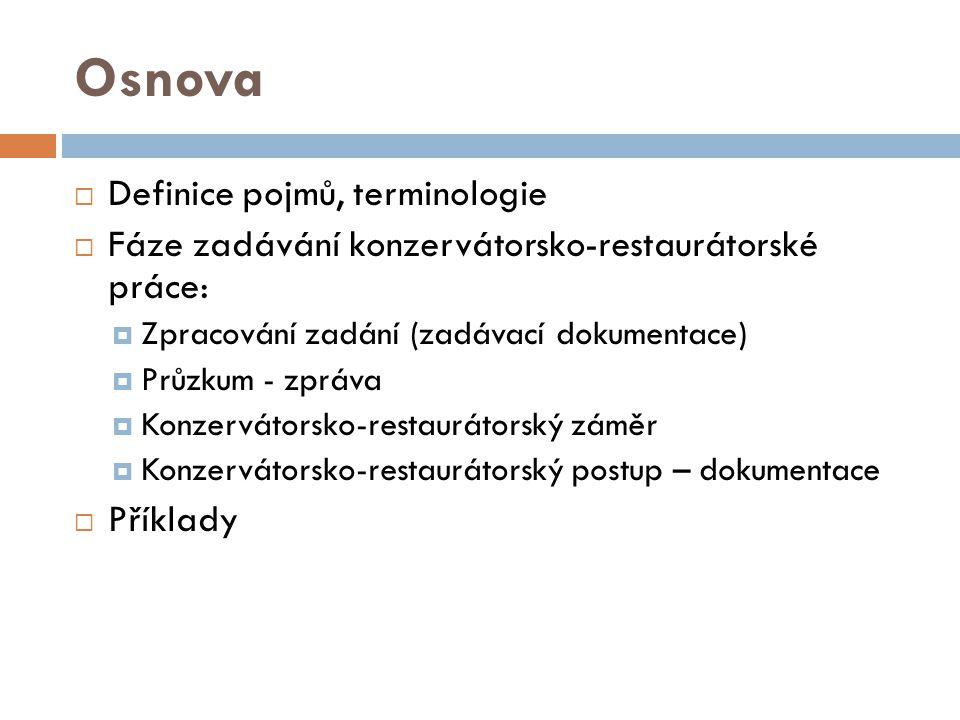 Osnova Definice pojmů, terminologie