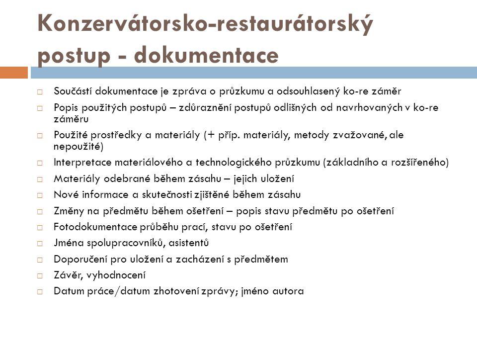 Konzervátorsko-restaurátorský postup - dokumentace