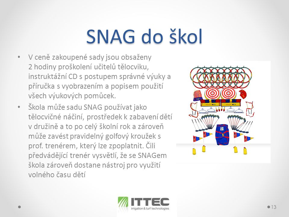 SNAG do škol