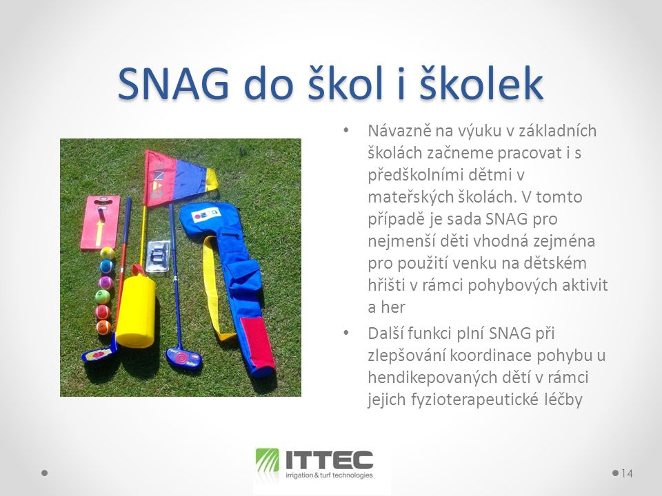 SNAG do škol i školek