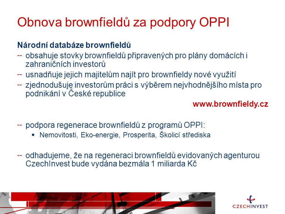 Obnova brownfieldů za podpory OPPI