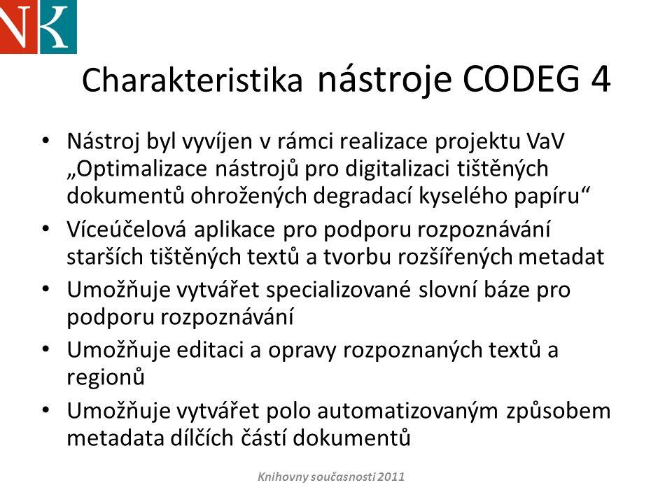Charakteristika nástroje CODEG 4
