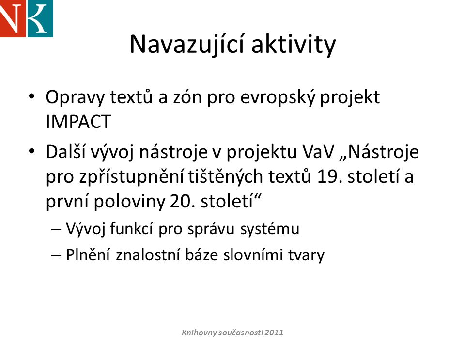 Navazující aktivity Opravy textů a zón pro evropský projekt IMPACT