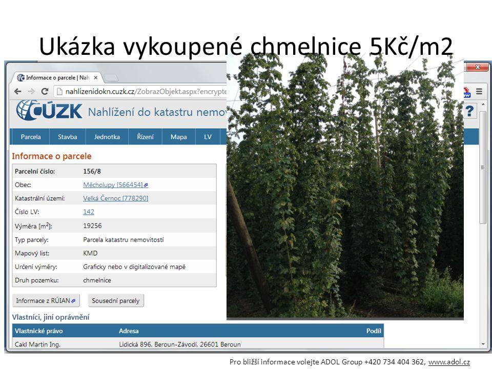 Ukázka vykoupené chmelnice 5Kč/m2