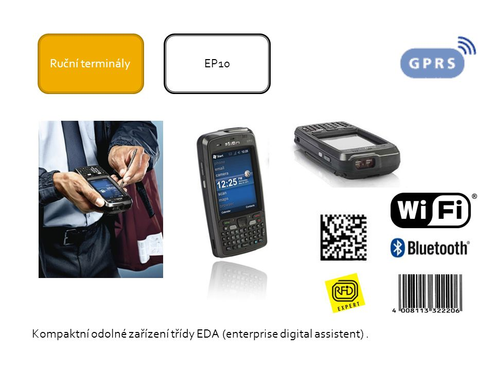 Ruční terminály EP10 Kompaktní odolné zařízení třídy EDA (enterprise digital assistent) .